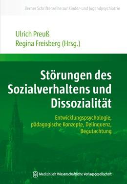 Abbildung von Preuß / Freisberg | Störungen des Sozialverhaltens und Dissozialität | 2014 | Entwicklungspsychologie, pädag... | 7