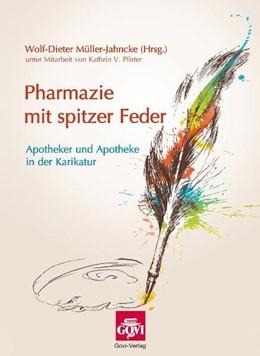 Abbildung von Müller-Jahncke   Pharmazie mit spitzer Feder   2011   Apotheker und Apotheke in der ...