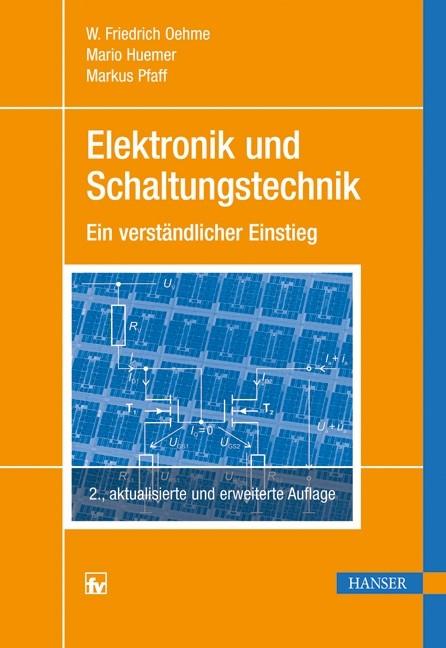 Elektronik und Schaltungstechnik | Oehme / Huemer / Pfaff | 2., aktualisierte und erweiterte Auflage, 2011 | Buch (Cover)