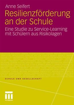 Abbildung von Seifert | Resilienzförderung an der Schule | 2011 | 2011 | Eine Studie zu Service-Learnin... | 52