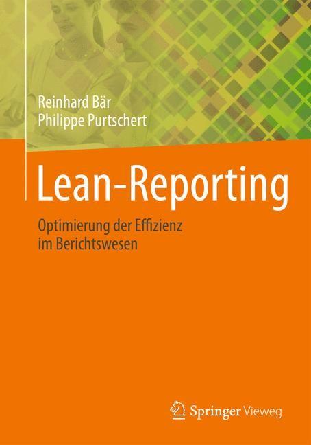 Lean-Reporting | Bär / Purtschert, 2013 | Buch (Cover)
