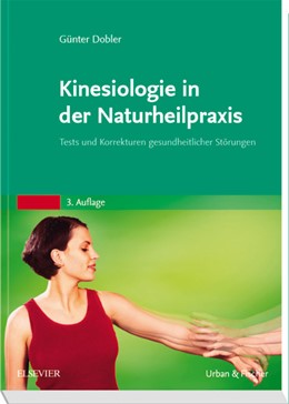 Abbildung von Dobler | Kinesiologie für die Naturheilpraxis | 2011 | Tests und Korrekturen gesundhe...