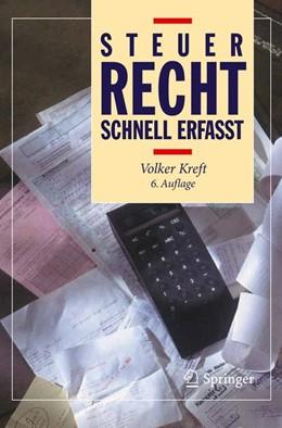 Abbildung von Kreft | Steuerrecht - Schnell erfasst | 6. Auflage | 2012
