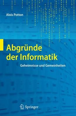Abbildung von Potton | Abgründe der Informatik | 2012 | Geheimnisse und Gemeinheiten
