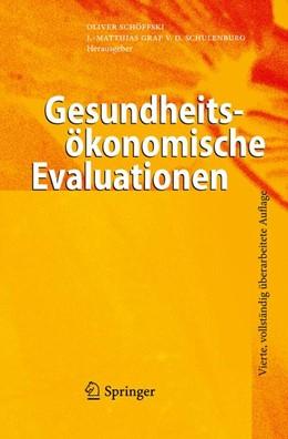 Abbildung von Schöffski / Graf von der Schulenburg   Gesundheitsökonomische Evaluationen   2011