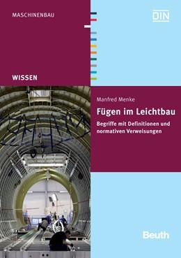 Abbildung von Menke | Fügen im Leichtbau | 2010 | Begriffe mit Definitionen und ...