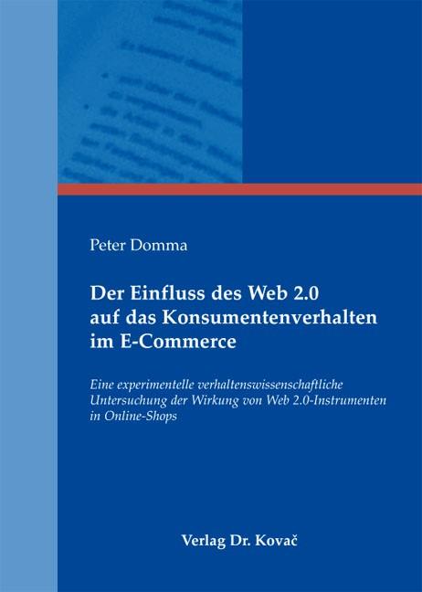 Abbildung von Domma   Der Einfluss des Web 2.0 auf das Konsumentenverhalten im E-Commerce   2011