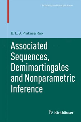 Abbildung von Prakasa Rao | Associated Sequences, Demimartingales and Nonparametric Inference | 2011