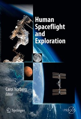 Abbildung von Norberg | Human Spaceflight and Exploration | 2013 | A European Perspective in a Gl...