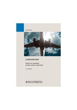 Abbildung von Richter   Luftsicherheit   3., überarbeitete Auflage   2013   Einführung in die Aufgaben und...