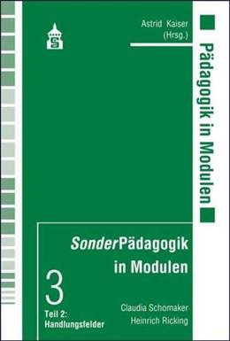 Abbildung von Schomaker / Ricking | SonderPädagogik in Modulen | 2012 | Einführung in die Pädagogik de... | 3