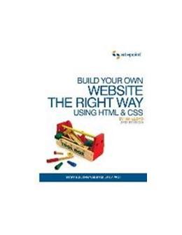 Abbildung von Ian Lloyd | Build Your Own Website The Right Way Using HTML & CSS | 2011