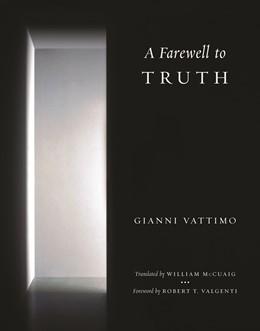 Abbildung von Vattimo   A Farewell to Truth   2011