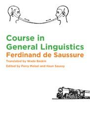 Abbildung von Saussure / Meisel / Saussy   Course in General Linguistics   2011