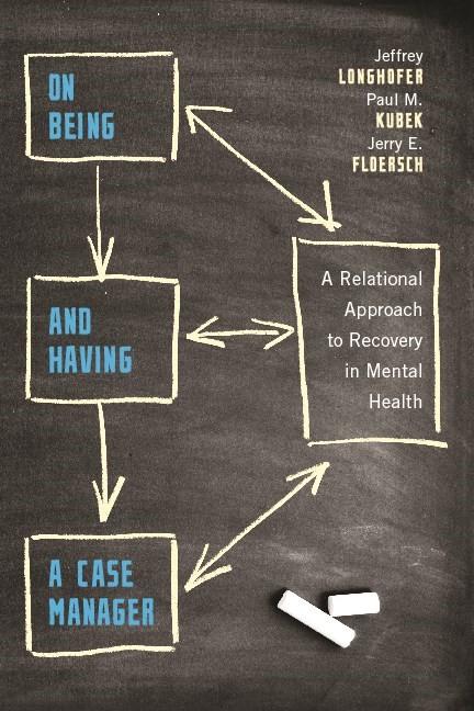 Abbildung von Longhofer / Kubek / Floersch | On Being and Having a Case Manager | 2010