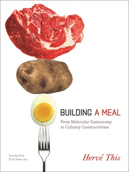 Abbildung von This | Building a Meal | 2011 | From Molecular Gastronomy to C...