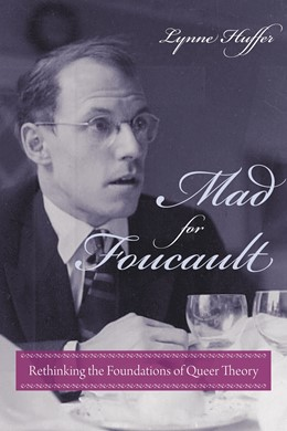 Abbildung von Huffer   Mad for Foucault   2009   Rethinking the Foundations of ...
