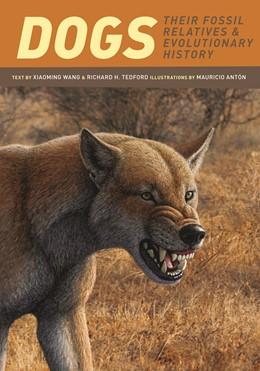 Abbildung von Wang / Tedford | Dogs | 2010 | Their Fossil Relatives and Evo...