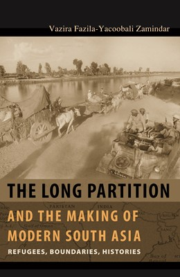 Abbildung von Zamindar | The Long Partition and the Making of Modern South Asia | 2010 | Refugees, Boundaries, Historie...