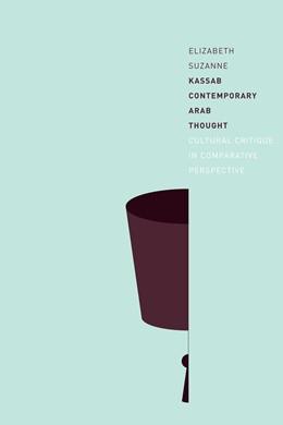 Abbildung von Kassab | Contemporary Arab Thought | 2009 | Cultural Critique in Comparati...