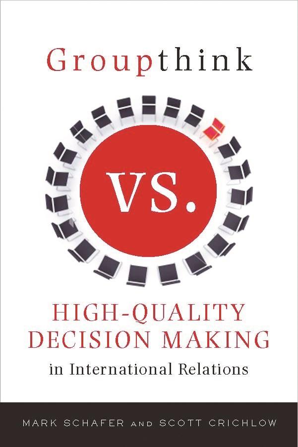 Abbildung von Schafer / Crichlow | Groupthink Versus High-Quality Decision Making in International Relations | 2010
