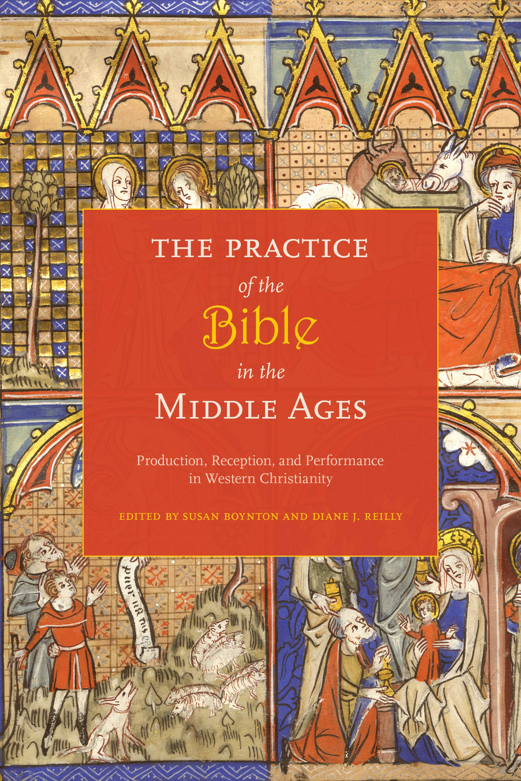 Abbildung von Boynton / Reilly | The Practice of the Bible in the Middle Ages | 2011