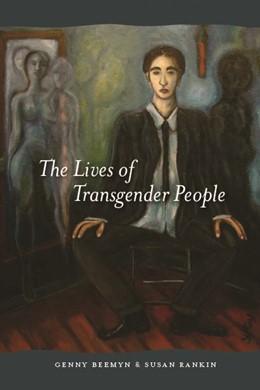 Abbildung von Beemyn / Rankin | The Lives of Transgender People | 2011