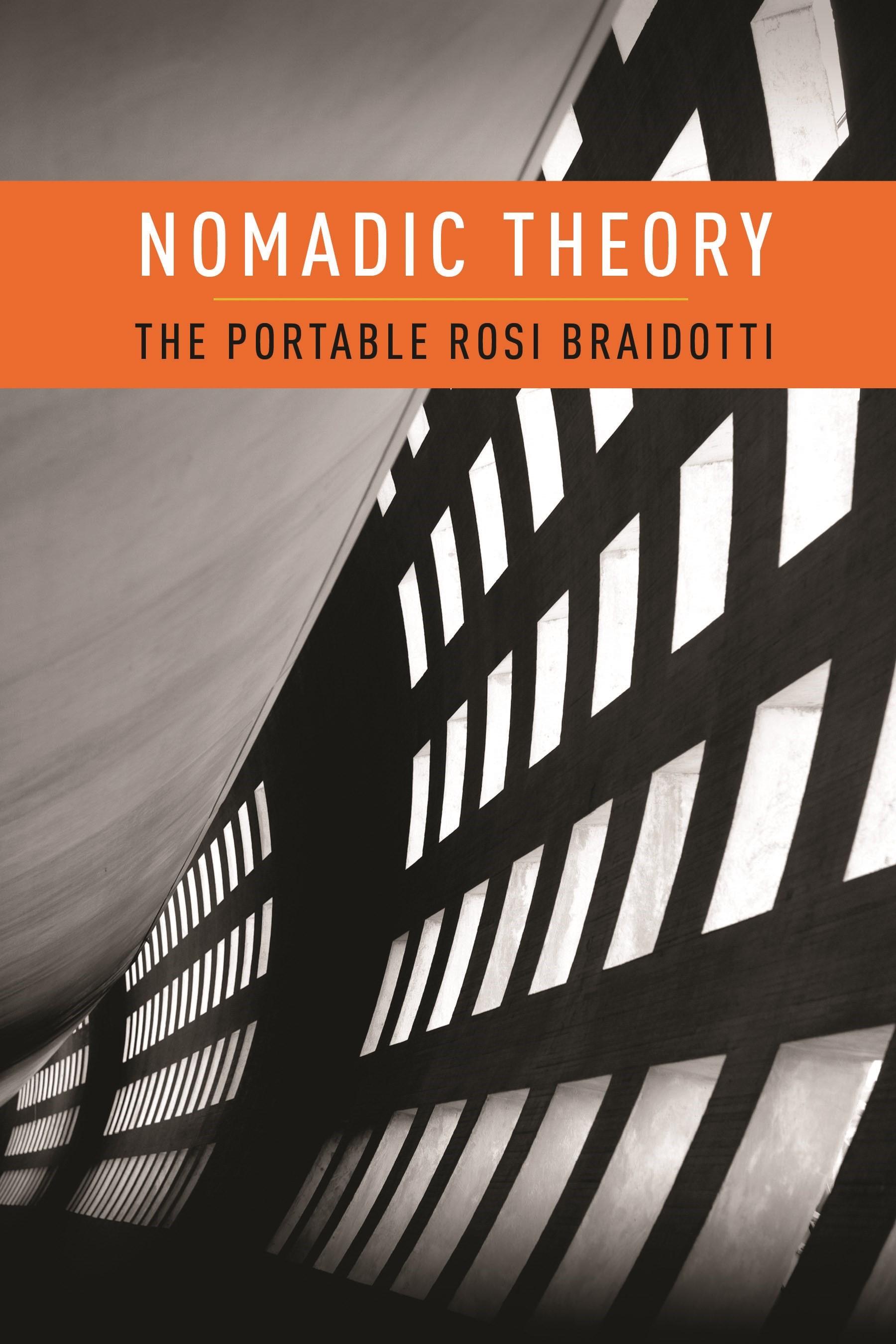 Abbildung von Braidotti   Nomadic Theory   2012