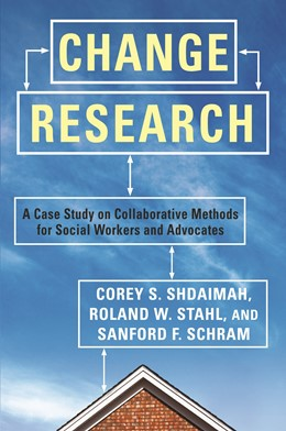 Abbildung von Shdaimah / Stahl / Schram | Change Research | 2011 | A Case Study on Collaborative ...