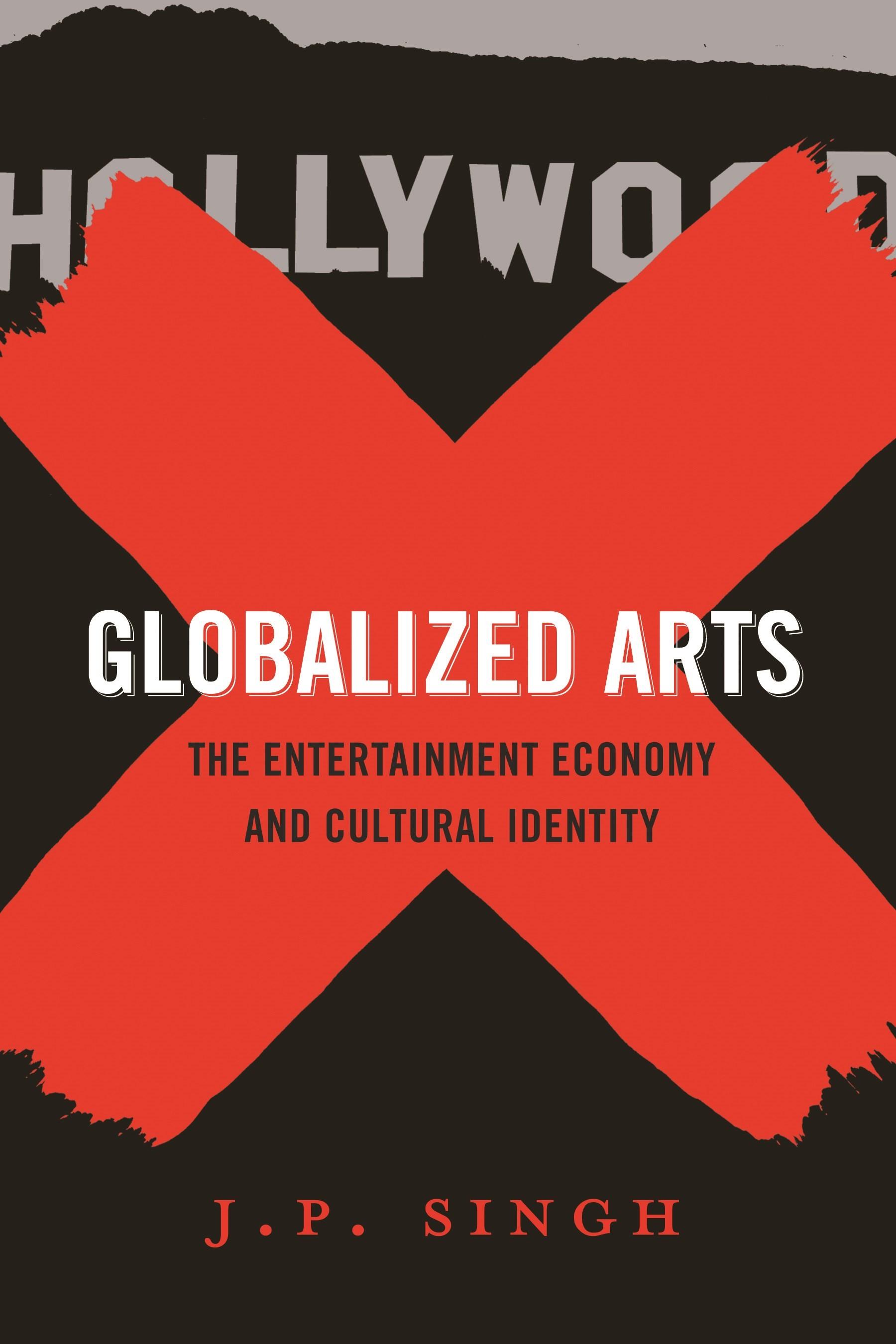 Abbildung von Singh | Globalized Arts | 2010