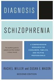 Abbildung von Miller / Mason   Diagnosis: Schizophrenia   second edition   2011