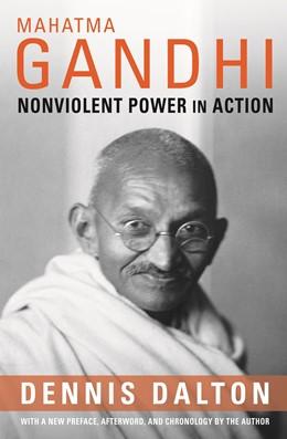 Abbildung von Dalton   Mahatma Gandhi   2012   Nonviolent Power in Action