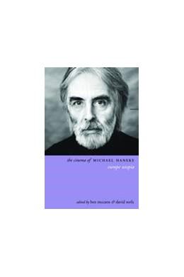 Abbildung von McCann / Sorfa | The Cinema of Michael Haneke | 2012 | Europe Utopia