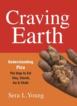 Abbildung von Young | Craving Earth | 2011 | Understanding Pica—the Urge to...