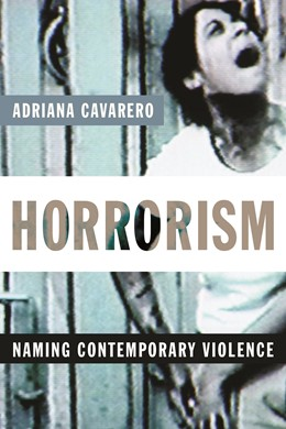 Abbildung von Cavarero | Horrorism | 2011 | Naming Contemporary Violence | 14
