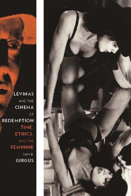 Abbildung von Girgus | Levinas and the Cinema of Redemption | 2010
