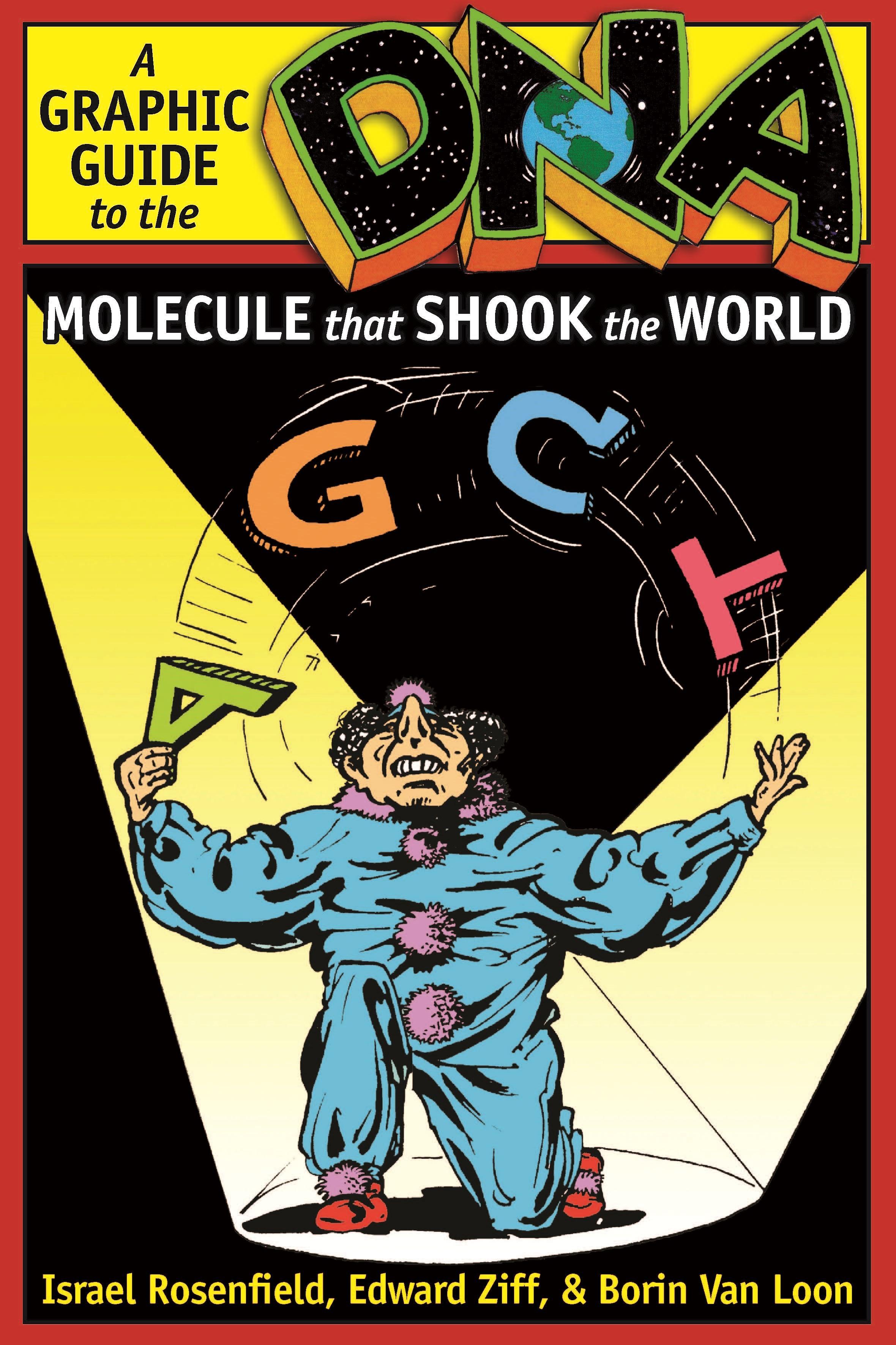 Abbildung von Rosenfield / Ziff / Van Loon   DNA: A Graphic Guide to the Molecule that Shook the World   2011