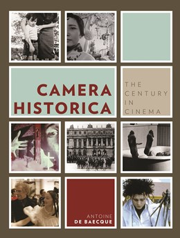 Abbildung von Baecque | Camera Historica | 2012 | The Century in Cinema
