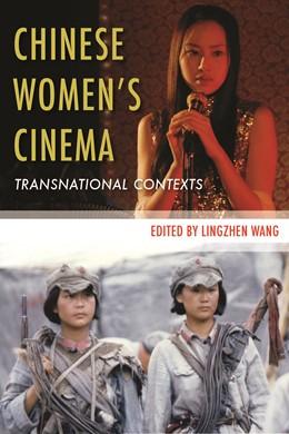 Abbildung von Wang   Chinese Women's Cinema   2011   Transnational Contexts