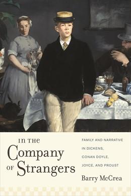 Abbildung von McCrea | In the Company of Strangers | 2011 | Family and Narrative in Dicken...