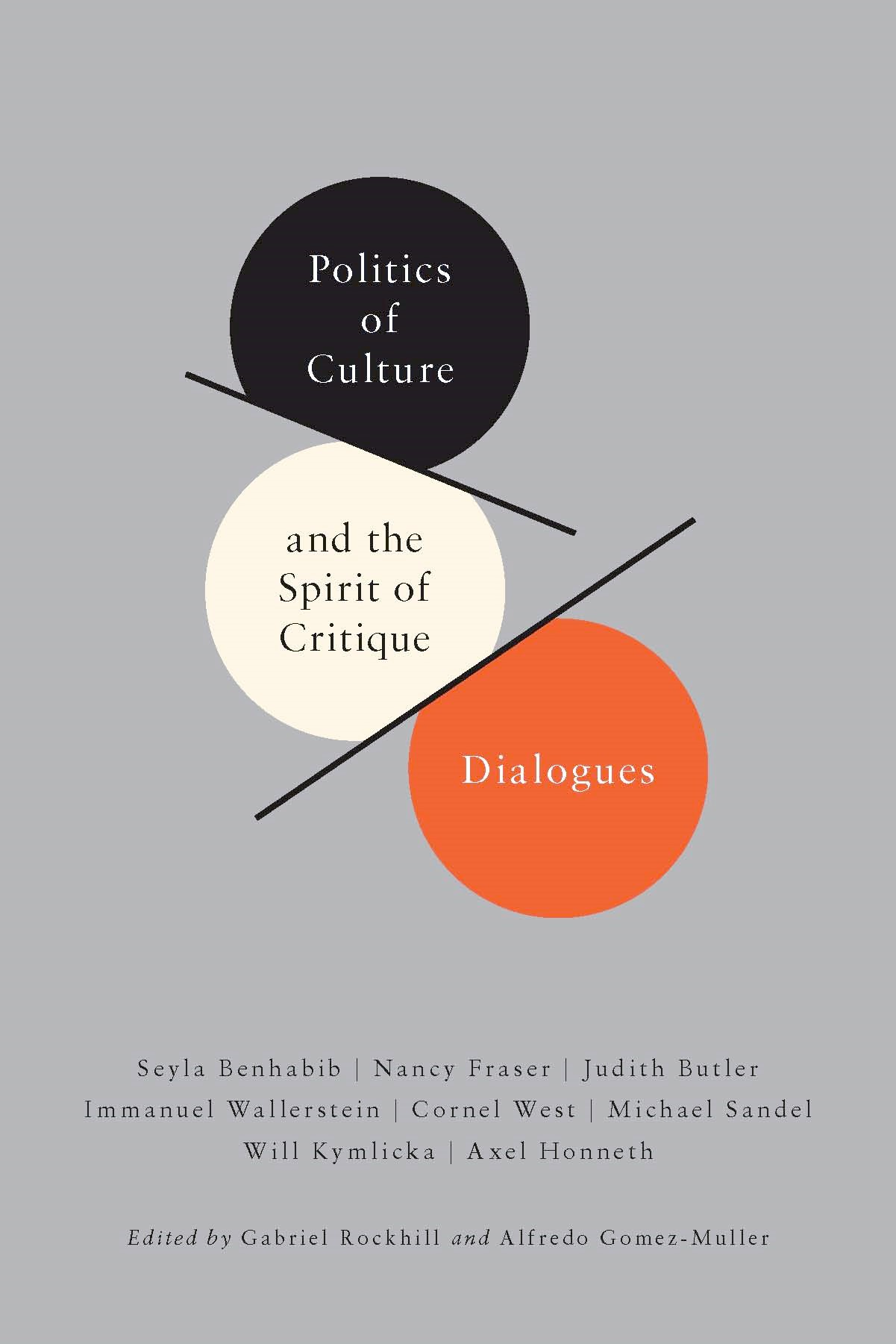 Abbildung von Rockhill / Gomez-Muller | Politics of Culture and the Spirit of Critique | 2011