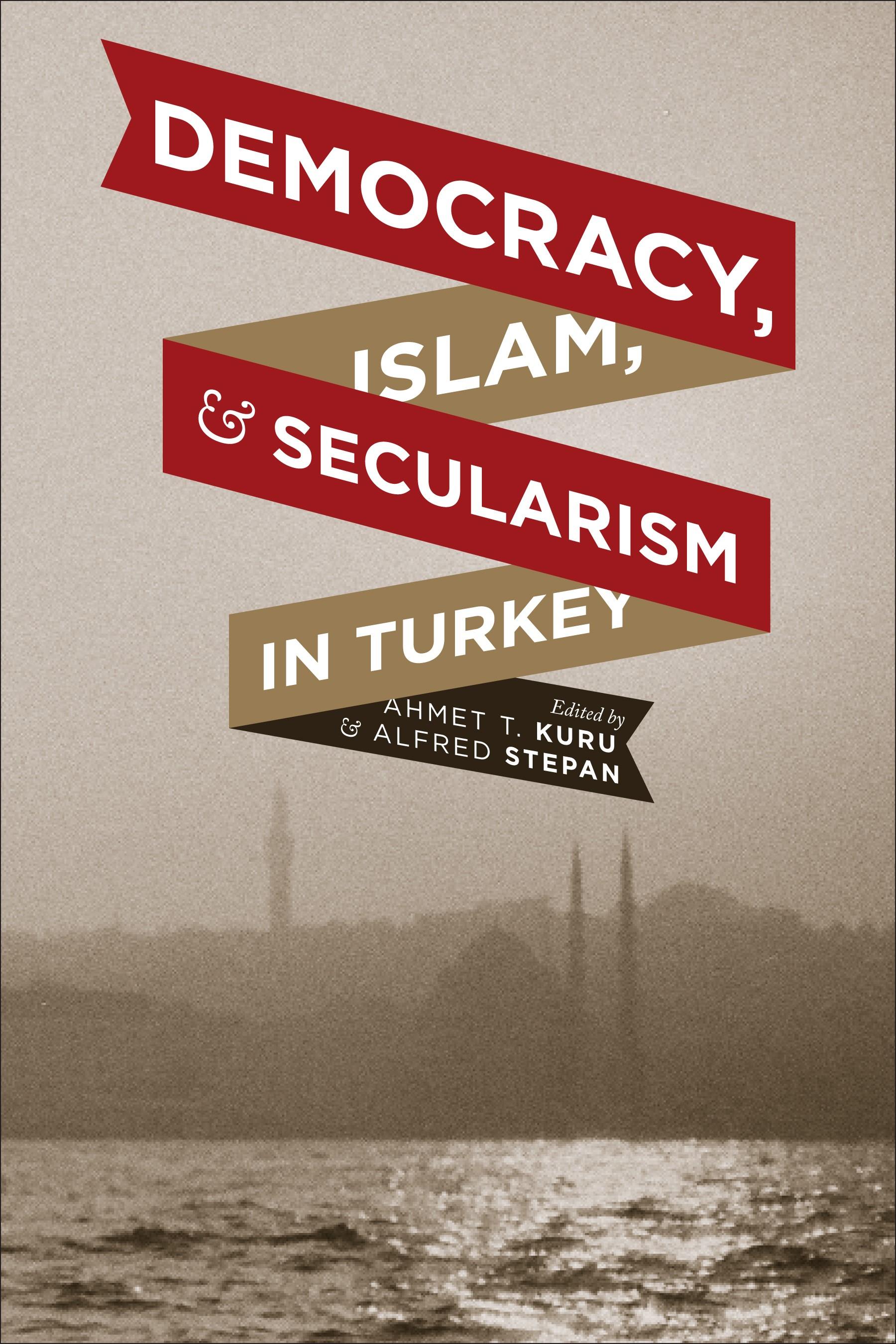 Abbildung von Kuru / Stepan | Democracy, Islam, and Secularism in Turkey | 2012