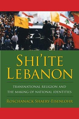Abbildung von Shaery-Eisenlohr | Shi'ite Lebanon | 2011 | Transnational Religion and the...