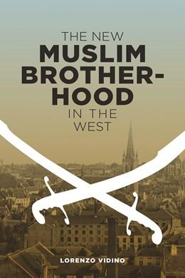 Abbildung von Vidino | The New Muslim Brotherhood in the West | 2010