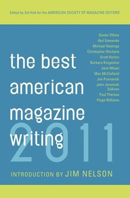Abbildung von Holt / Editors | The Best American Magazine Writing 2011 | 2011