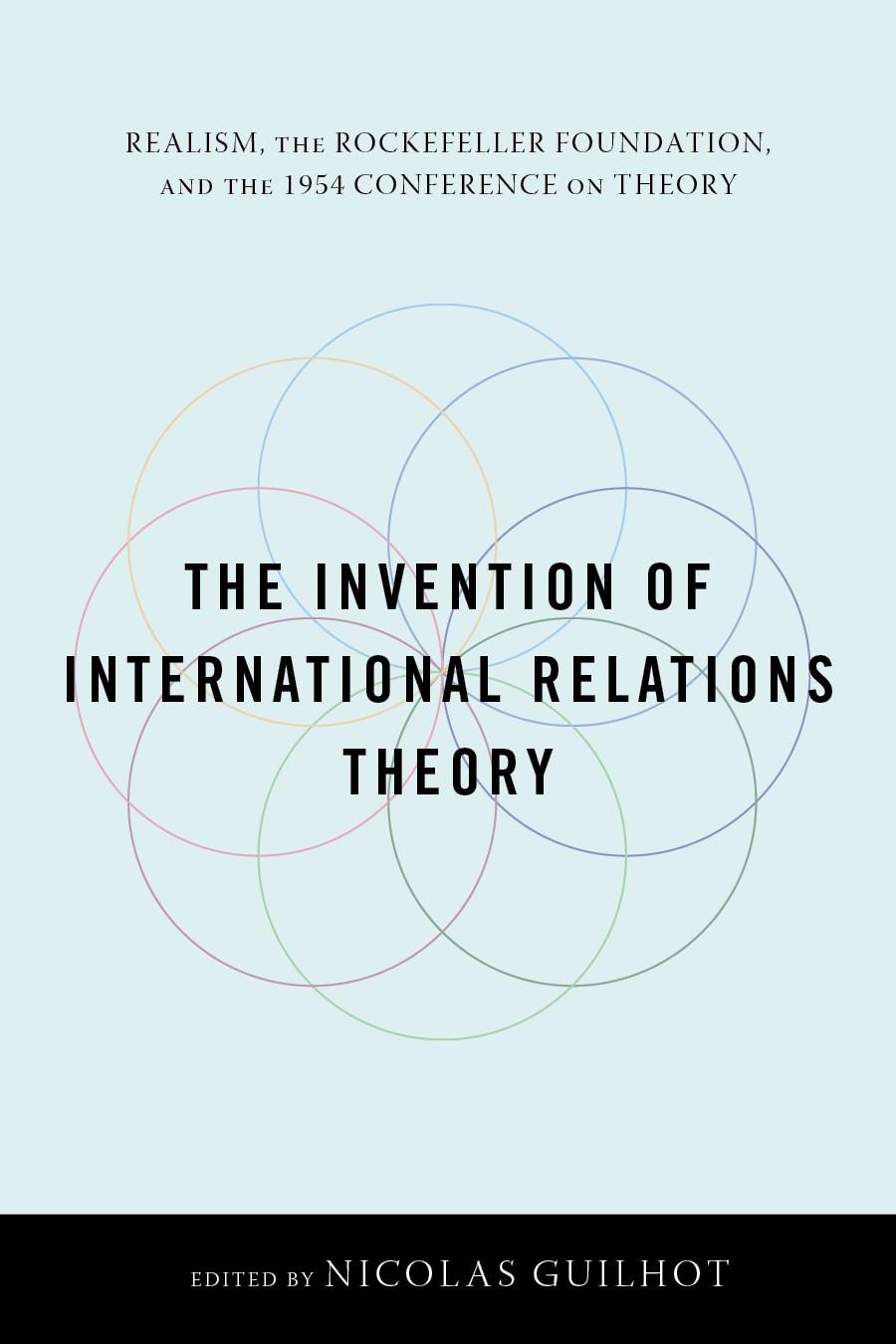 Abbildung von Guilhot | The Invention of International Relations Theory | 2011