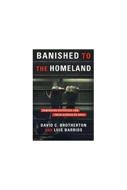 Abbildung von Brotherton / Barrios | Banished to the Homeland | 2011 | Dominican Deportees and Their ...