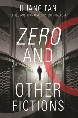 Abbildung von Huang | Zero and Other Fictions | 2011