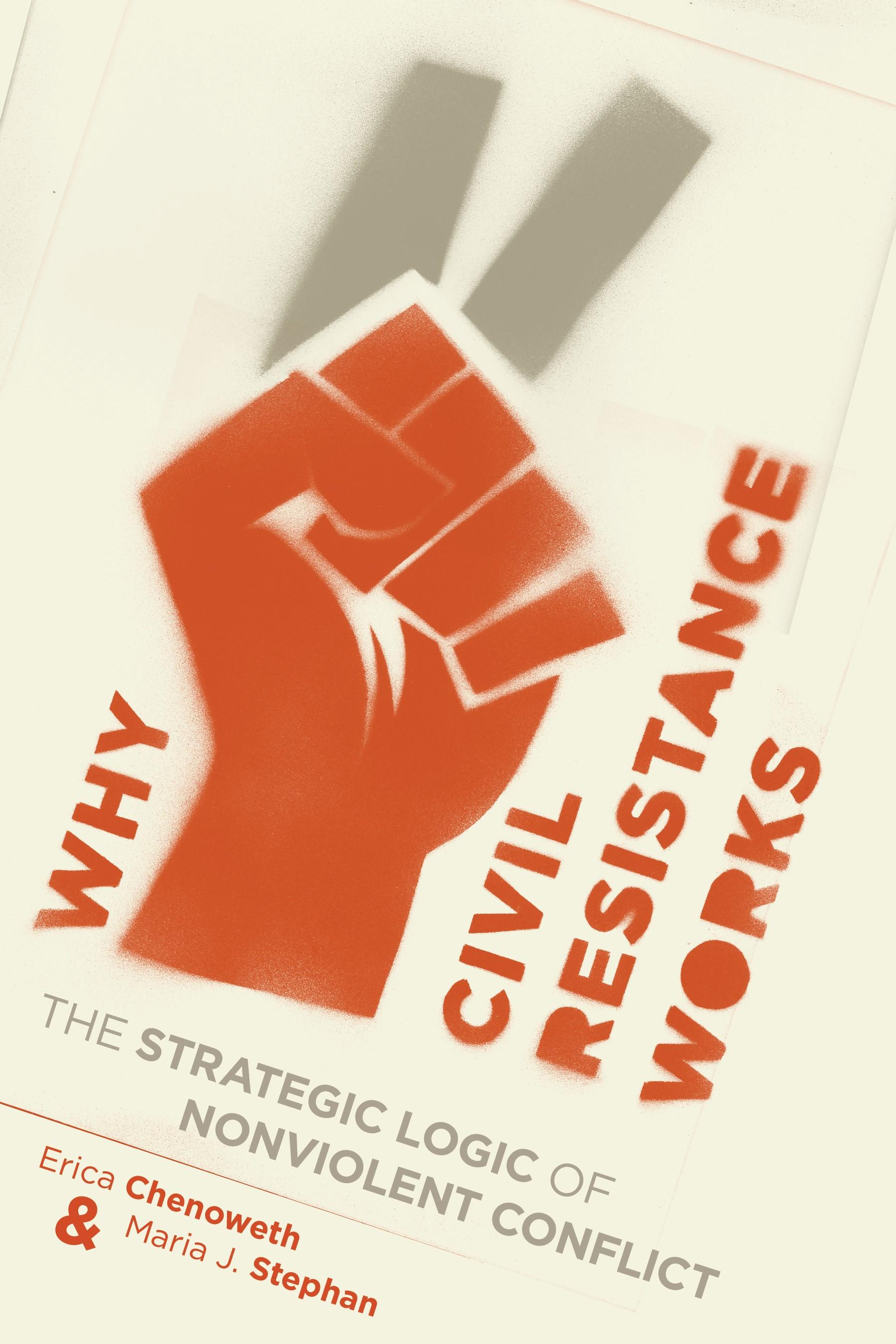 Abbildung von Chenoweth / Stephan | Why Civil Resistance Works | 2011