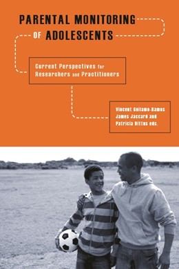 Abbildung von Guilamo-Ramos / Jaccard / Dittus | Parental Monitoring of Adolescents | 2010 | Current Perspectives for Resea...